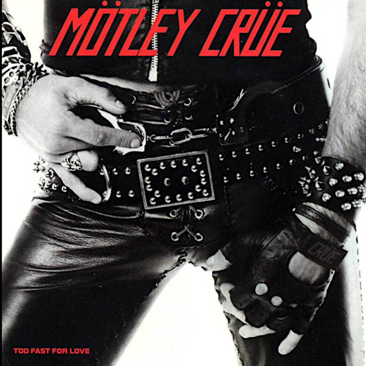 Mötley Crüe Too Fast For Love Album