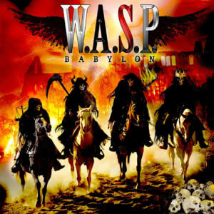 W.A.S.P. Babylon – Burn