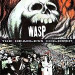 W.A.S.P. Niños inauditos