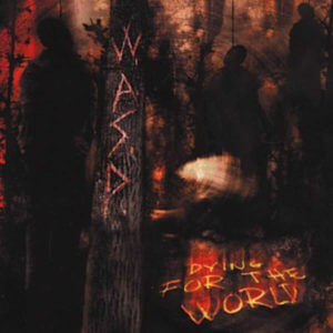 W.A.S.P. Dying for the World - Hallowed Ground