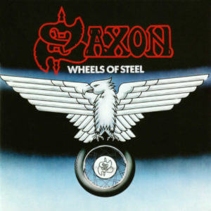 Saxon – Wheels of Steel Album Playlist