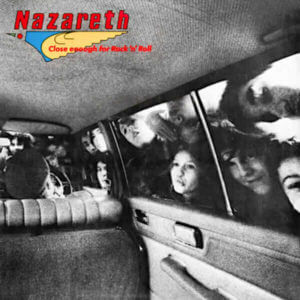 Nazareth – Close Enough for Rock 'n' Roll – Full Album