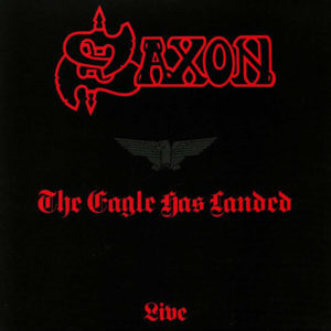 Saxon – The Eagle Has Landed Playlist
