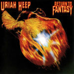 Uriah Heep - Return to Fantasy - Vinil Cover