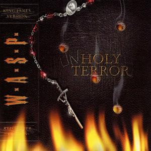 W.A.S.P. Unholy Terror