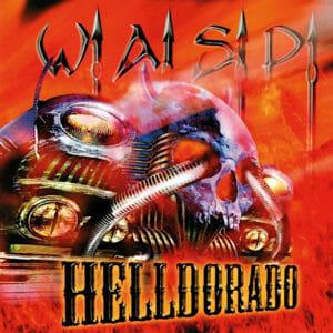 W.A.S.P. Helldorado