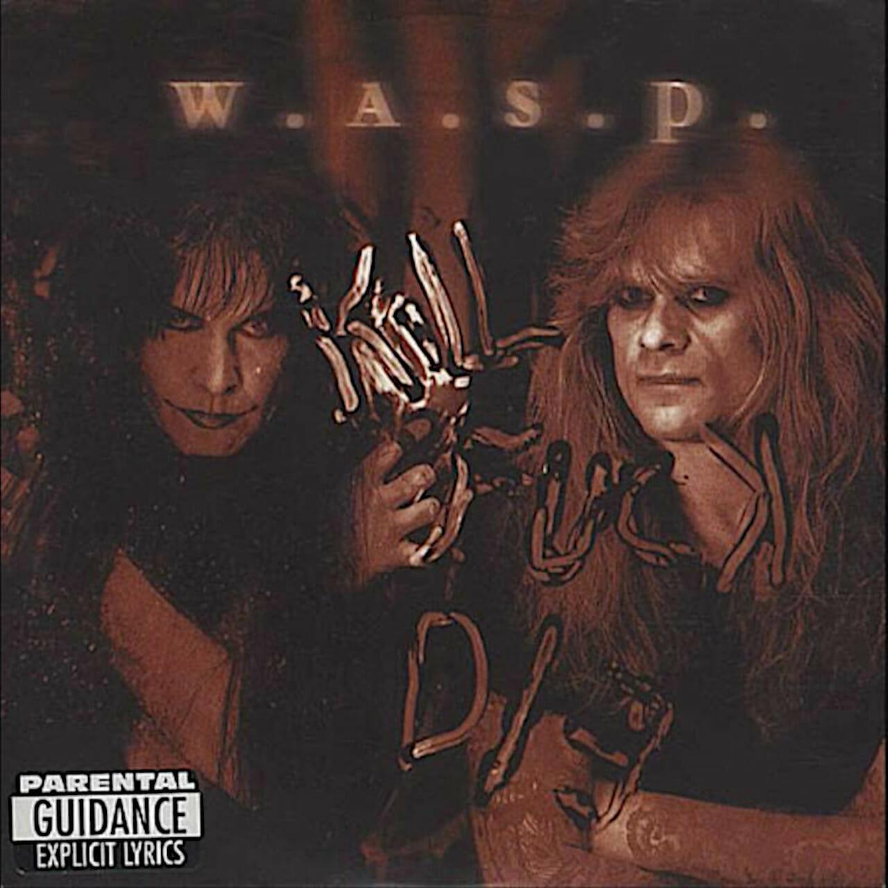 W.A.S.P. K.F.D.