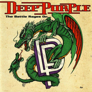 Deep Purple The Battle Rages On…