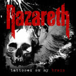Nazareth Tattooed on My Brain